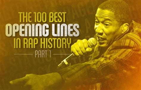 The 100 Best Opening Lines in Rap History, Part 1: 100